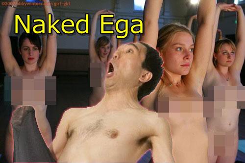 ネイキッドヨガ ( 全裸エガ )
